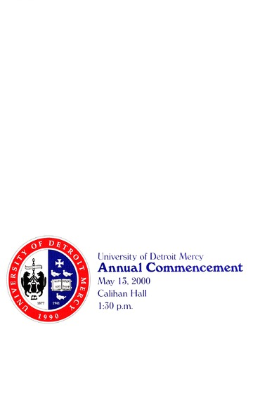 University of Detroit Mercy Annual Commencement May 13, 2000 Cal