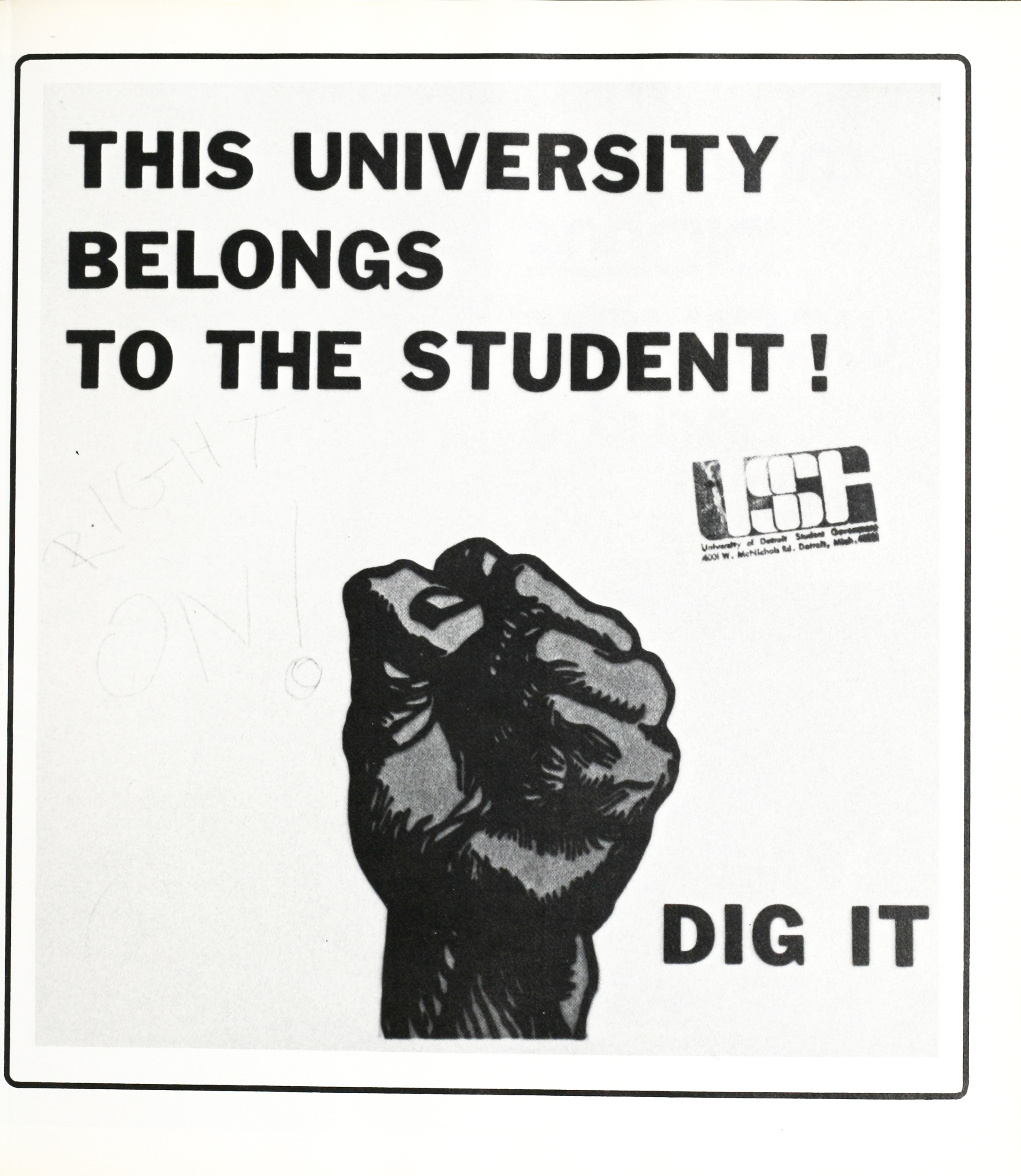 THIS UNIVERSITY BELONGS TO THE STUDENT ! DIG IT